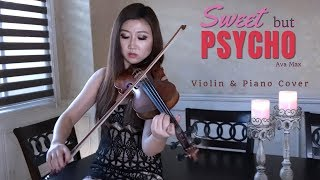 Download lagu Sweet but Psycho - Violin Cover and Piano (Ava Max) by Michelle Jin