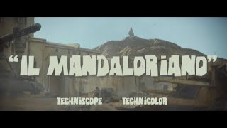 The Mandalorian - Spaghetti Western Trailer (Updated!)