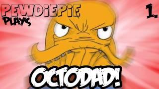 [Funny] Octodad - Loving Father. Caring Husband. Secret Octopus - Part 1