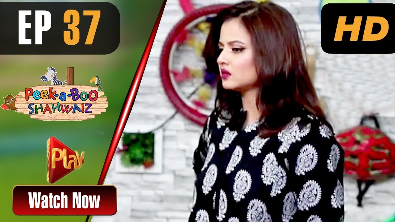 Peek A Boo Shahwaiz - Episode 37 Play Tv Mar 31
