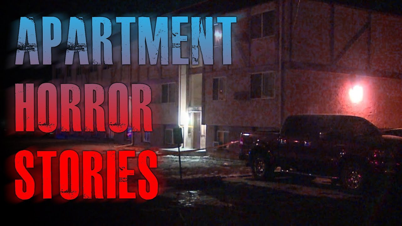 6 TRUE Scary Apartment Horror Stories | True Scary Stories
