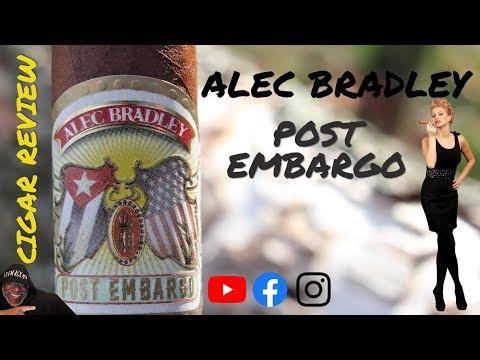 Alec Bradley Post Embargo |  LeeMack912 Cigar Review (S06 E24)