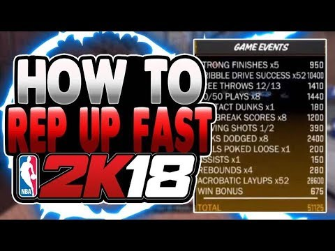 NBA 2K18 HOW TO REP UP FAST & GET 99 OVERALL EASY! 50000-70000 PER GAME  WITH THIS METHOD! For Guards