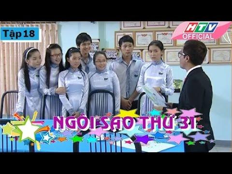 Ngôi Sao Thứ 31 - Tập 18| Phim Bộ Việt Nam Đặc Sắc Hay Nhất 2017