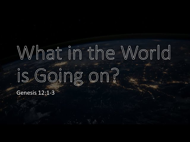 What in the World is Going On? · 210425 Sunday Morning · Pastor Jerome Pittman