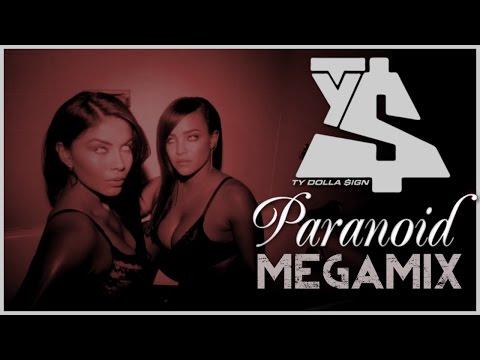 Ty Dolla $ign - Paranoid MEGAMIX (ft. Joe Moses, B.o.B., DJ Mustard, French Montana, & Trey Songz)