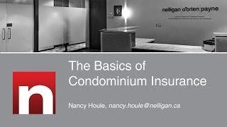 The Basics of Condominium Insurance