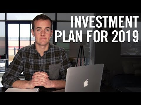 HOW I WILL BE INVESTING IN 2019!