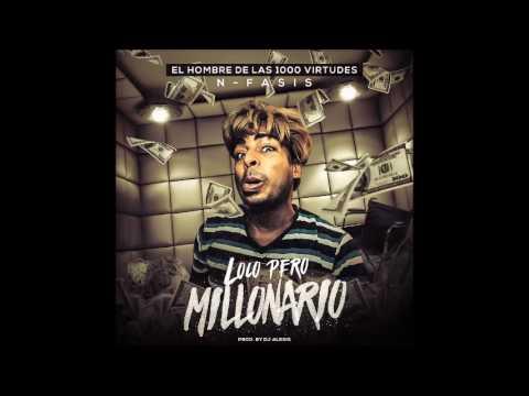 N-FASIS ( 1000 VIRTUDES ) - LOCO PERO MILLONARIO