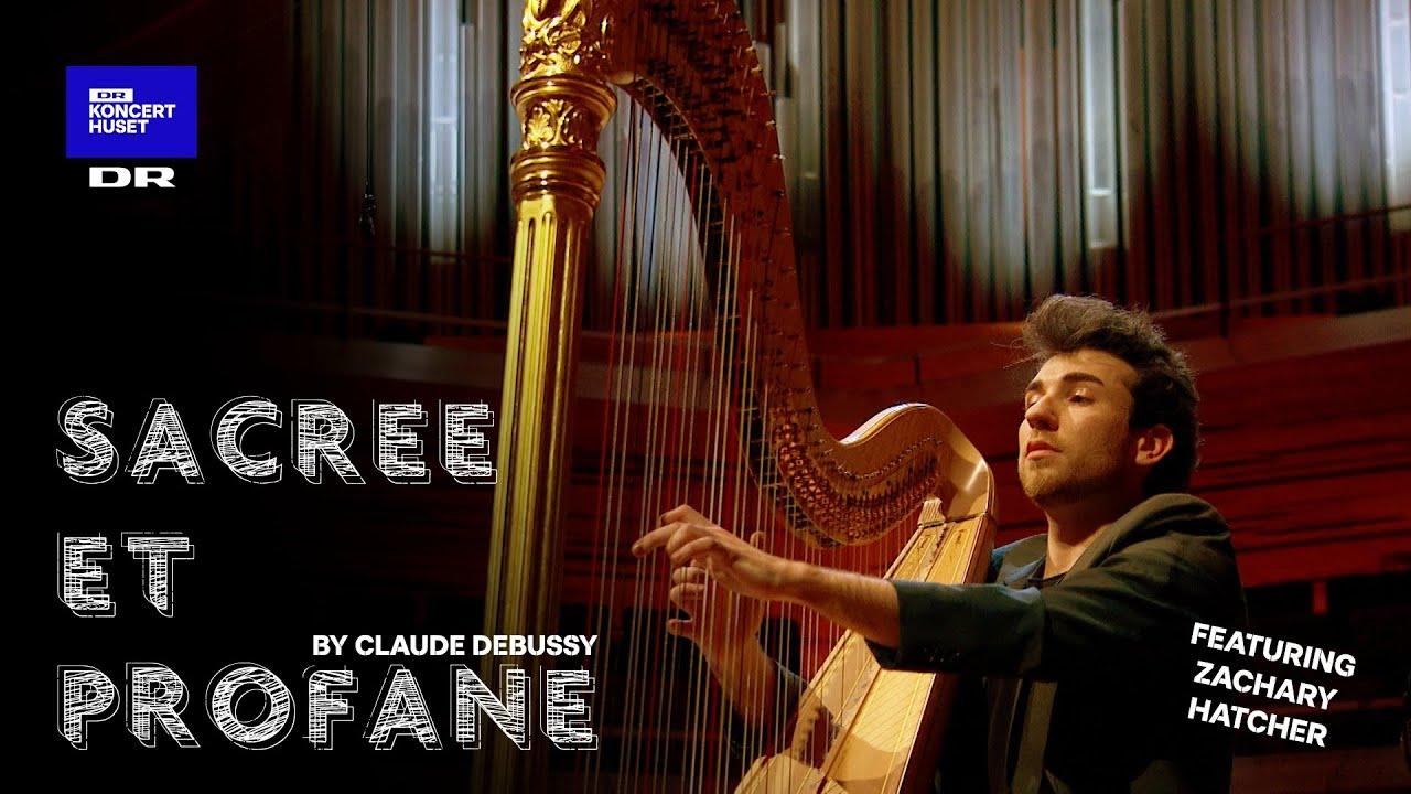 Claude Debussy's Sacrée et Profane // Zachary Hatcher with string quartet (Live)