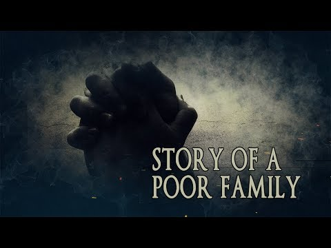 The Story Of A Poor Family