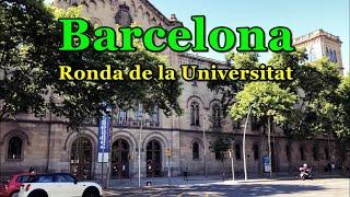 [[spain-barcelona]] walking surroundings of ronda de la universitat