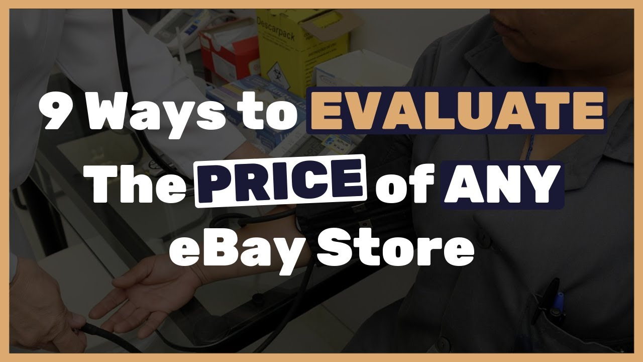 How to evaluate the price of an eBay store (For both buying & selling)