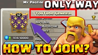 HOW TO JOIN YOUTUBE GENERAL CLAN 2017! - FAST AND EASY - GENERAL TONYS CLAN - Clash Of Clans [coc]