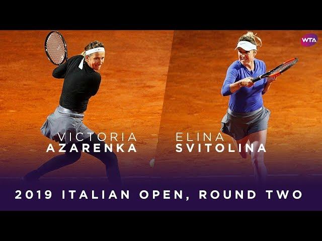 Victoria Azarenka vs. Elina Svitolina | 2019 Italian Open Second Round | WTA Highlights
