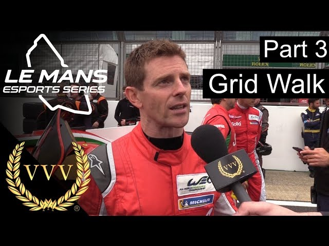 Le Mans Esport Part 3 - Grid Walk