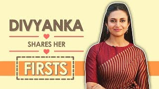 Divyanka Tripathi Dahiya Reveals All Her Firsts | Audition, Rejection, Pay Cheque & More