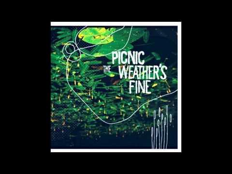 Picnic - The Weather's Fine (Full Album)