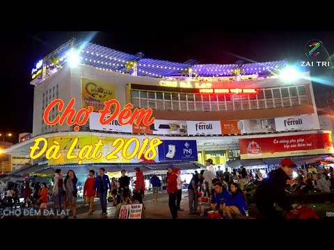 Chợ đêm Đà Lạt 2018 - Chợ Âm Phủ nhộn nhịp về đêm đông vui như Tết | Du lịch Đà Lạt cùng ZaiTri