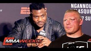 Francis Ngannou: Brock Lesnar is Just Walking Around Talking Sh##