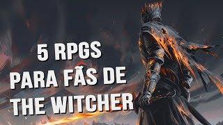 5 RPGS QUE TODO FÃ DE THE WITCHER VAI GOSTAR!
