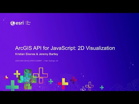 ArcGIS API For JavaScript: 2D Visualization
