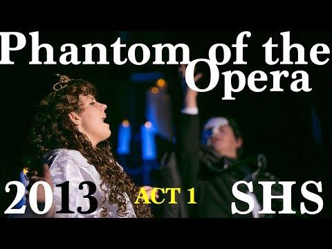 Phantom of the Opera - 2013 - ACT 1 - Shasta High School