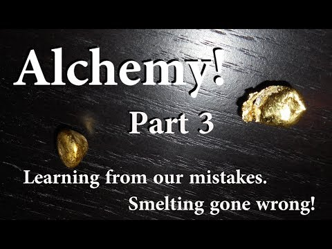 Alchemy! Well no... But Gold Melting, Smelting, Cupelling, a