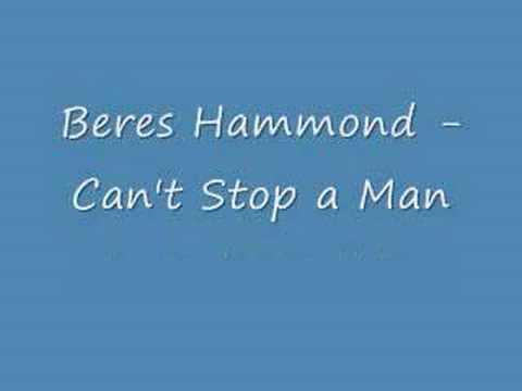 Beres Hammond - Can't Stop a Man (Still In Love Riddim)