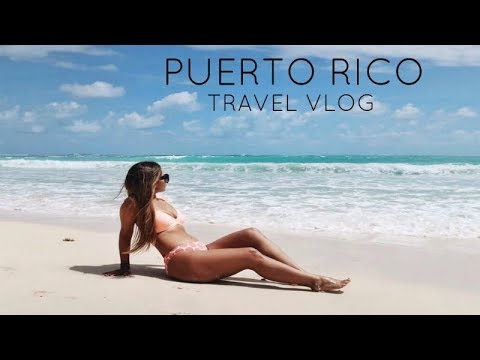 PUERTO RICO TRAVEL DIARY!