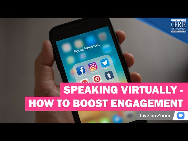 Speaking Virtually - How to Boost Engagement