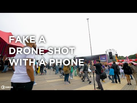 Fake a Drone Shot with a Phone Tutorial by Chung Dha