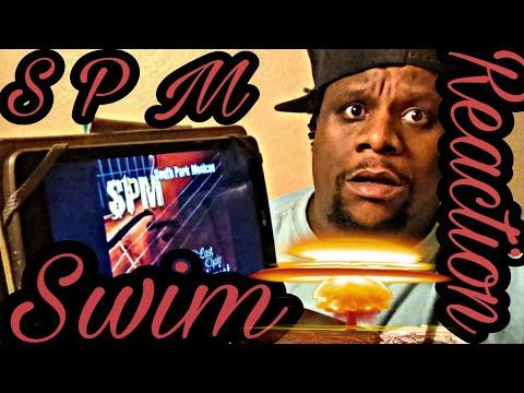 SPM - Swim (Official Audio) Reaction Request