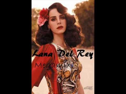 Lana Del Rey MegaMix