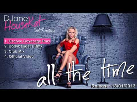 DJane HouseKat feat. Rameez - All the Time (Groove Coverage Rmx PREVIEW)