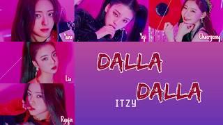 ITZY - DALLA DALLA (달라달라) - {Color Coded Lyrics}