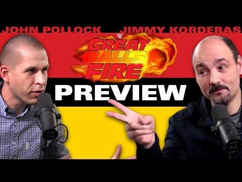 WWE Great Balls of Fire 2017 Preview & Predictions w/ John Pollock & Jimmy Korderas