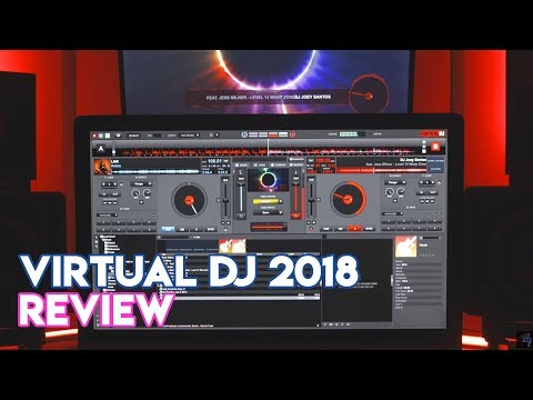 Virtual DJ 2018 Software Review - An Awesome Update!