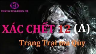 xác chết 12 (A)  Trang Trại Ma Qủy - Phim Kinh Di xưa