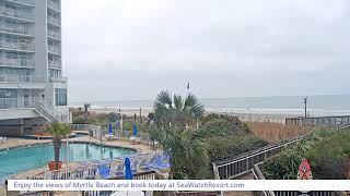 Preview of stream Live Beach Views | Sea Watch Resort, Myrtle Beach