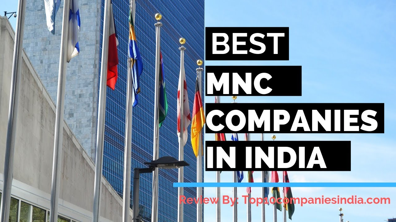 Top 10 Multinational Companies In India | MNC Companies In India 2018-2019
