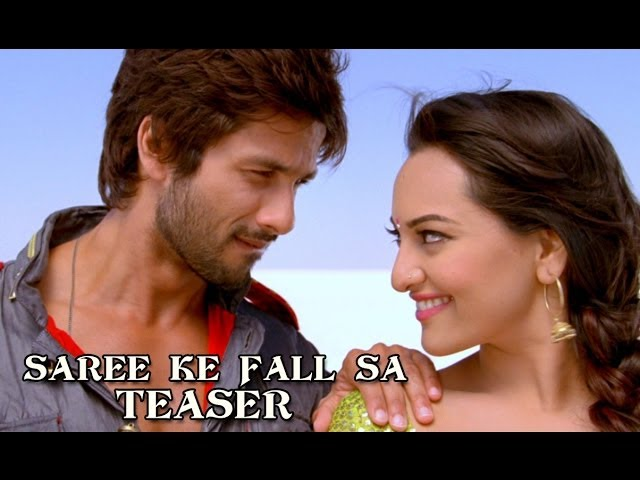 Saree Ke Fall Sa Song Teaser ft. Sonakshi Sinha & Shahid Kapoor - R...Rajkumar Travel Video