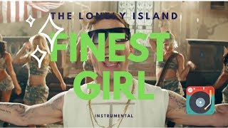 The lonely island | Finest Girl | Instrumental