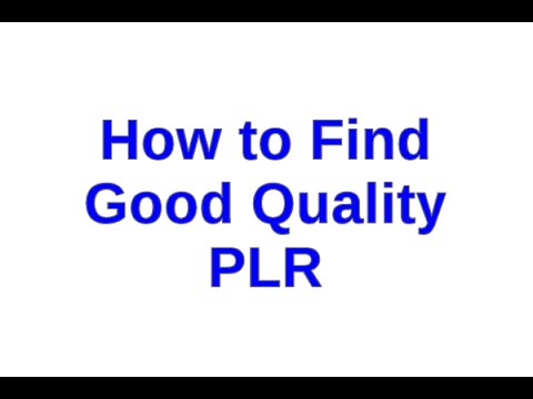 How to Find Good Quality PLR Products