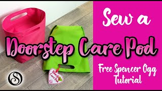 Sew a Doorstep Care Pod. Bag sewing tutorial