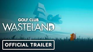 Golf Club Wasteland - Official Accolades Trailer