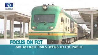 Focus On FCT: Abuja Residents React To New Abuja Light Rail |Dateline Abuja|