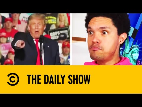 Trump Wants To Give Everyone A 'Big Fat Kiss' At Rally | The Daily Show With Trevor Noah
