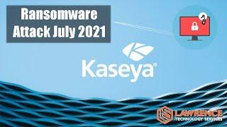 Kaseya VSA Ransomware July 2021