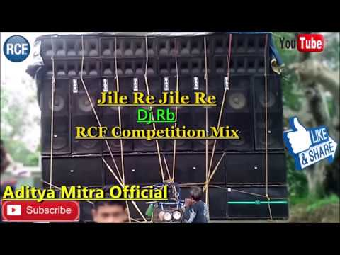 Jile Le Jile Le_RCF Competition Dot Mix || Dj Rb || Aditya Mitra Official